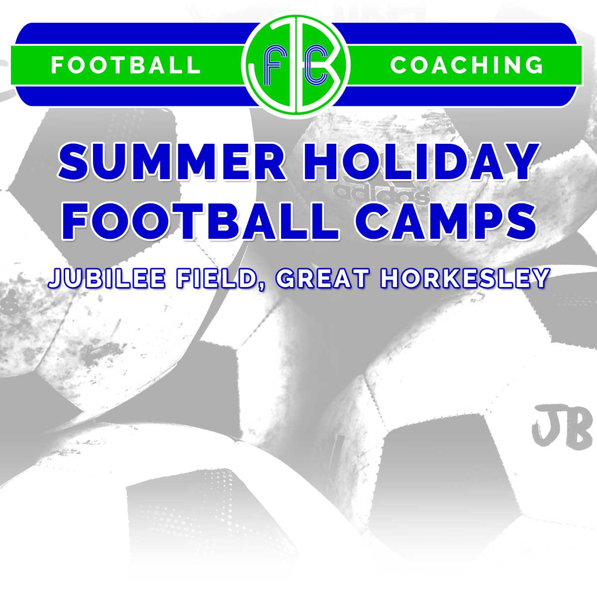 Summer holiday football camps with JBFC Kids Football Coaching