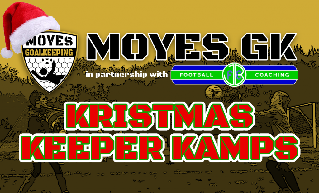 Goalkeeper Camps with Moyes GK and JBFC